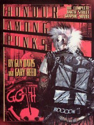Honour among punks: the complete Baker Street collection by Guy Davis