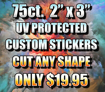 75Ct 2 X 3 Custom Printed Stickers - Outdoor Uv Resistant - Cut Any Shape