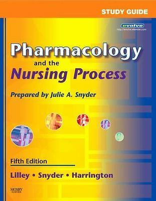 Pharmacology and the Nursing Process 5th Edition Lilley Harrington Snyder MOSBY