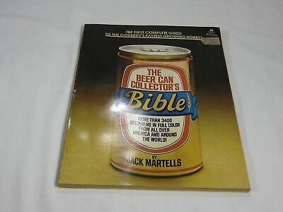 The Beer Can Collector's Bible by Jack Martells