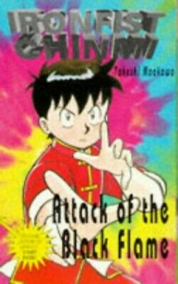Attack of the Black Flame (Ironfist Chinmi - Ku... by Maekawa, Takeshi Paperback