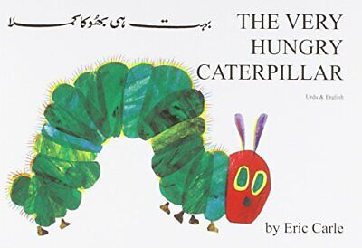 The Very Hungry Caterpillar (English / Urdu Edition) by Carle, Eric Paperback