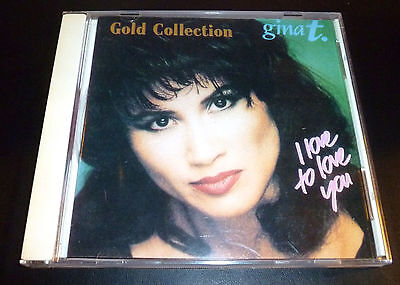 """GINA T. """"Gold Collection"""" I Love To Love You CD 19-Tracks ***GREAT SHAPE*** OOP"""