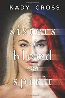 Sisters of Blood and Spirit by Cross, Kady Book The Cheap Fast Free Post