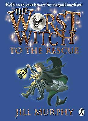 The Worst Witch to the Rescue by Murphy, Jill