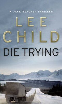 Die Trying: (Jack Reacher 2) by Lee Child Book The Cheap Fast Free Post