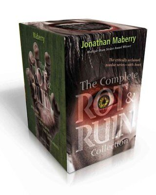 The Complete Rot & Ruin Collection  : Rot & Ruin; Dust & Decay; Flesh & Bone;...