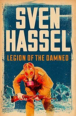 Legion of the Damned (Sven Hassel War Classics) by Hassel, Sven Book The Cheap