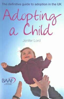 Adopting a child - 10th edition by Jenifer Lord Book The Cheap Fast Free Post