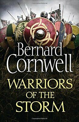 Warriors of the Storm (The Last Kingdom Series, Book 9) by Cornwell, Bernard The