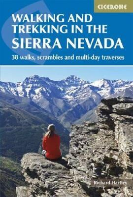 Walking and Trekking in the Sierra Nevada 38 walks, scrambles a... 9781852849177