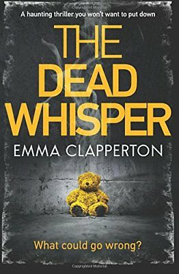 The Dead Whisper by Clapperton, Emma Book The Cheap Fast Free Post
