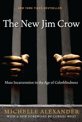 The New Jim Crow by Michelle Alexander 9781595586438 (Paperback, 2012)