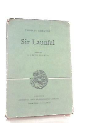 Sir Launfal (Medieval and Renaissance Library (Thomas Chestre - 1960) (ID:93147)