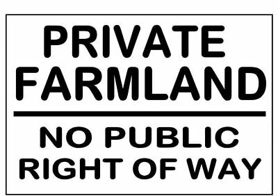 METAL SIGN ~ PRIVATE FARMLAND NO RIGHT OF WAY ~ warning utility farm land notice