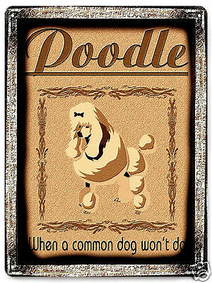 POODLE clasic METAL SIGN art  DOG canine retro vintage style wall decor 145