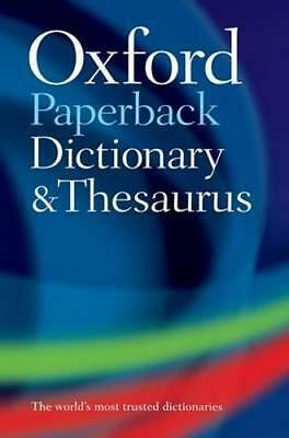 NEW Oxford Paperback Dictionary and Thesaurus By Oxford Dictionaries Paperback