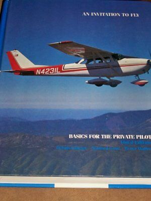 Invitation to Fly: Basics for the Private Pilot