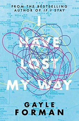 I Have Lost My Way by Forman, Gayle Book The Cheap Fast Free Post