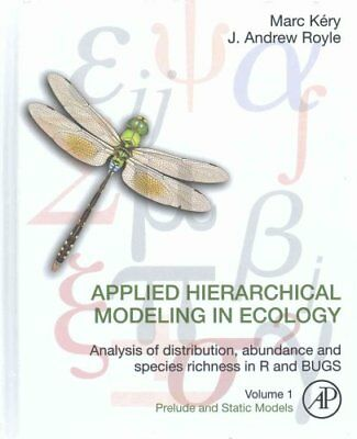 Applied Hierarchical Modeling in Ecology: Analysis of distribut... 9780128013786