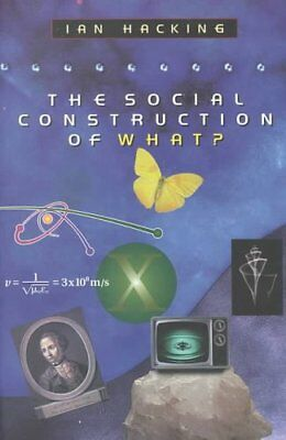 The Social Construction of What? by Ian Hacking 9780674004122 (Paperback, 2000)