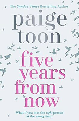 Five Years From Now by Toon, Paige Book The Cheap Fast Free Post