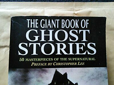 The Giant Book of Ghost Stories Book The Cheap Fast Free Post