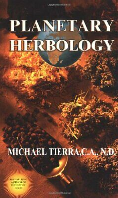 Planetary Herbology by Tierra, Michael Paperback Book The Cheap Fast Free Post