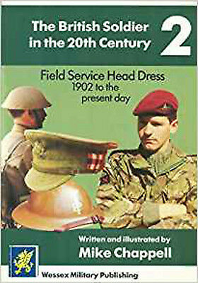 Field Service Head Dress, 1902 to the Present Day, New, Chappell, Mike Book