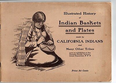 Illustrated History of Indian Baskets and Plates....1915