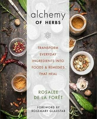 NEW Alchemy Of Herbs By Rosalee de la Foret Paperback Free Shipping