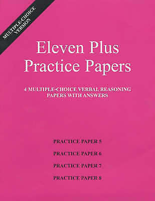 Eleven Plus Practice Papers 5 to 8: Multiple-choice Verbal Reasoning Papers with