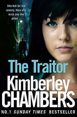 The Traitor by Kimberley Chambers (Paperback) New Book