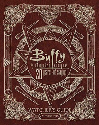 Buffy The Vampire Slayer 20 Years of Slaying: The Auth... by Golden, Christopher