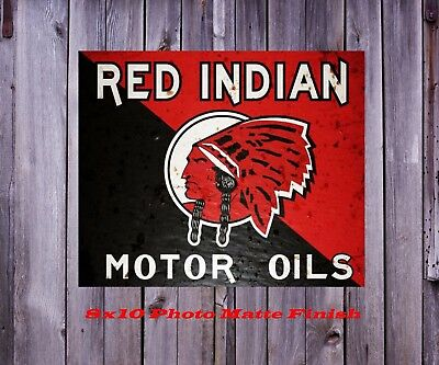 Red Indian Motor Oil Man Cave Sign Bar DECOR 8X10 Glossy Photo Pic Vintage Look