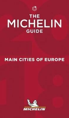 Main cities of Europe 2018 The Michelin Guide 2018 9782067223783