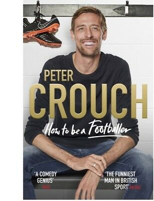 Peter Crouch How to Be a Footballer Hardcover - FREE SHIPPING