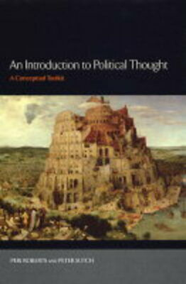 An introduction to political thought: a conceptual toolkit by Peri Roberts