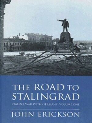 Stalin's war with Germany: The road to Stalingrad by John Erickson (Paperback /