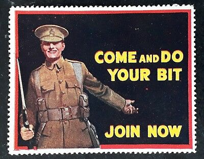 "SCARCE 1916 Great Britain WW1 ""Come & Do Your Bit, Join Now""  Cinderella  Mint"