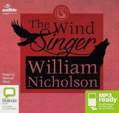 NEW The Wind Singer (MP3) : The wind on fire trilogy #1 By William Nicholson