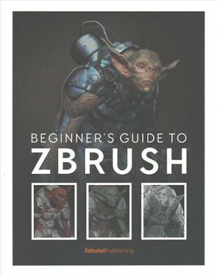 Beginner's Guide to ZBrush by 3dtotal Publishing 9781909414501 (Paperback, 2017)