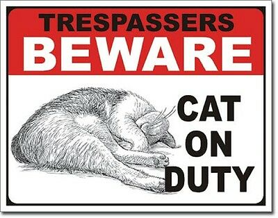 Trespassers Beware Cat On Duty TIN SIGN sleeping metal poster wall decor DS#2215