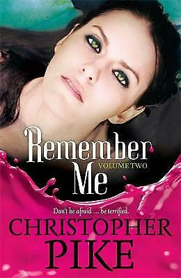 Remember Me: The Return: Part II: And the Last Story by Christopher Pike