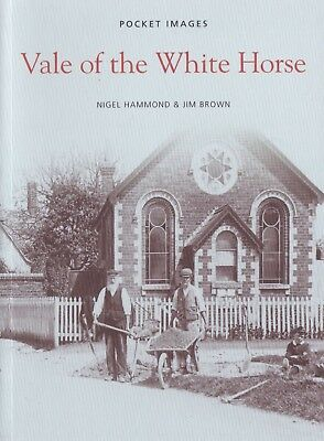 Vale Of The White Horse - Local History Book - Pocket Images (Paperback)