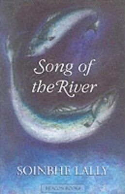 The Song of the River by Lally, Soinbhe Paperback Book The Cheap Fast Free Post