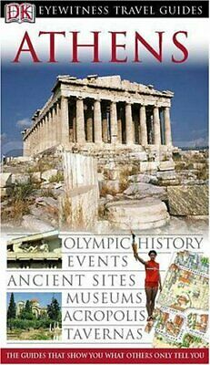 Athens (DK Eyewitness Travel Guide) by unknown Hardback Book The Cheap Fast Free