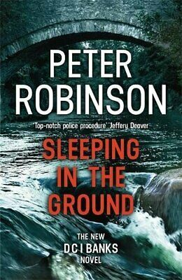 Sleeping in the Ground: DCI Banks 24 by Robinson, Peter Book The Cheap Fast Free