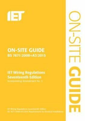 On-Site Guide (BS 7671:2008+A3:2015) 9781849198875 | Brand New