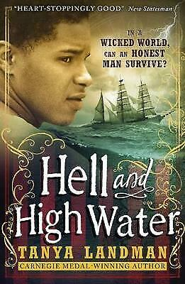Hell and High Water by Tanya Landman (Paperback)